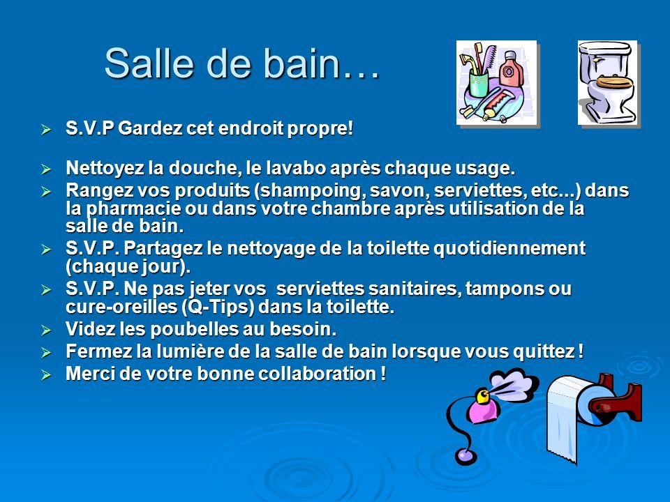 Les r glements de la maison 51 rue andrew ppt video for Salle de bain s ou pas