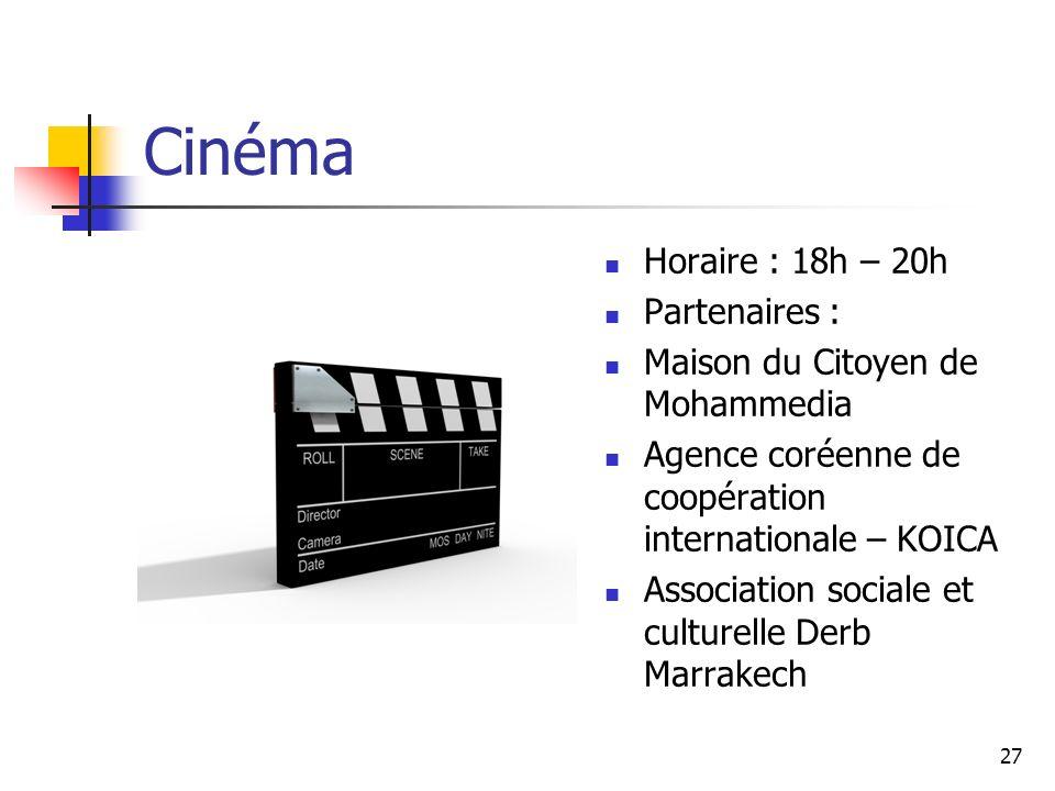 Cinéma Horaire : 18h – 20h Partenaires :