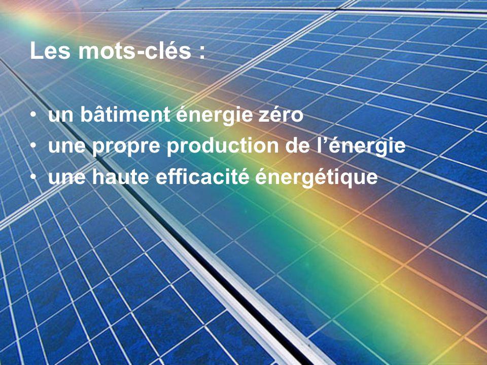 Les mots-clés : un bâtiment énergie zéro