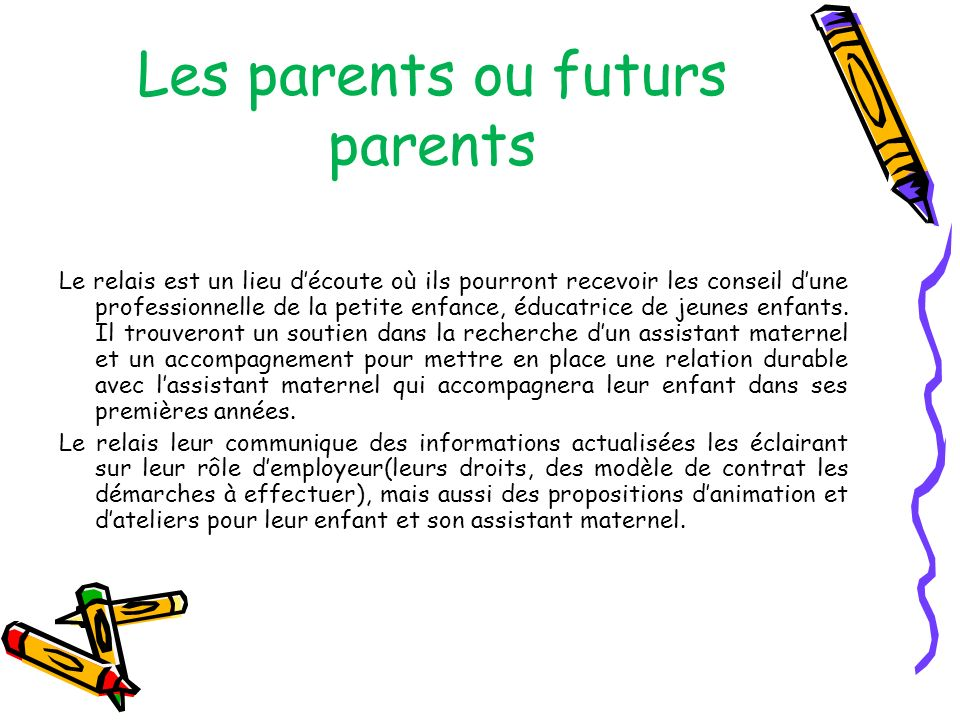 Les parents ou futurs parents