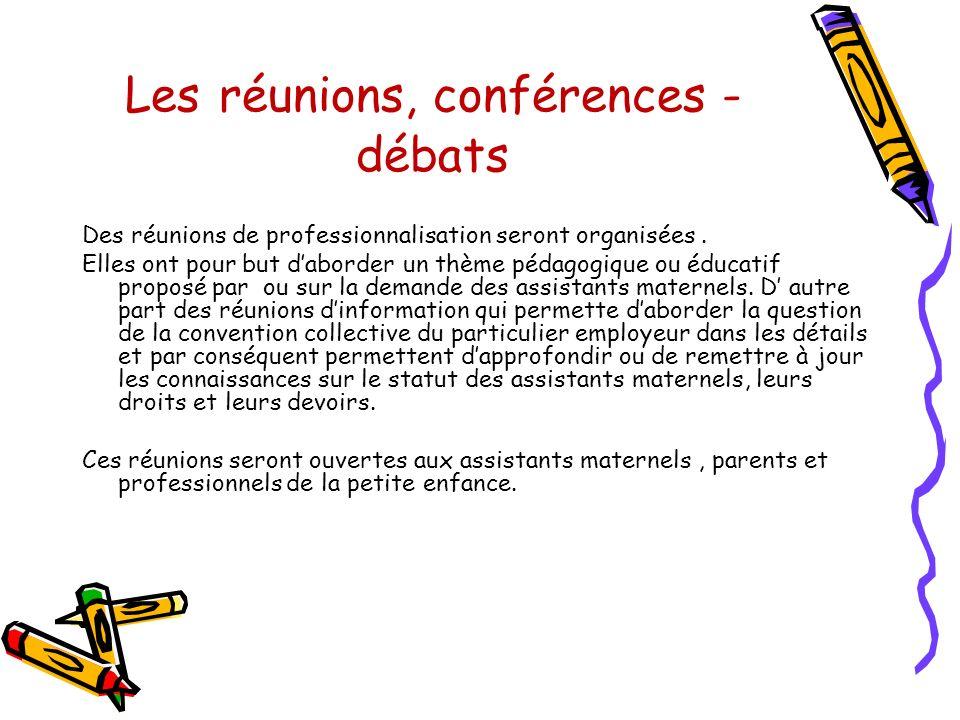 Les réunions, conférences - débats