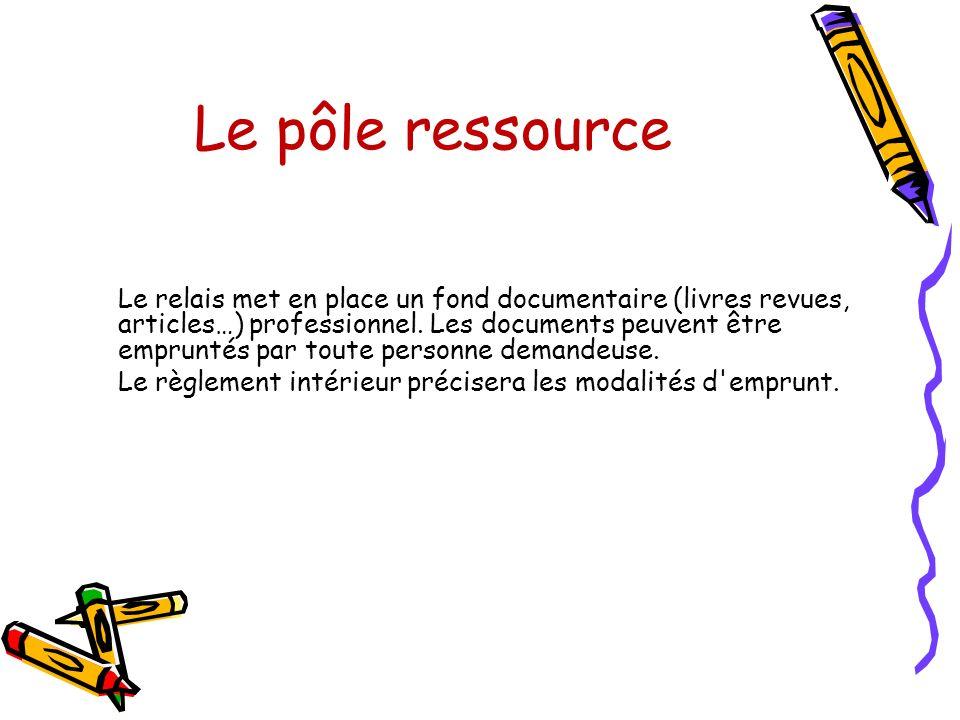 Le pôle ressource