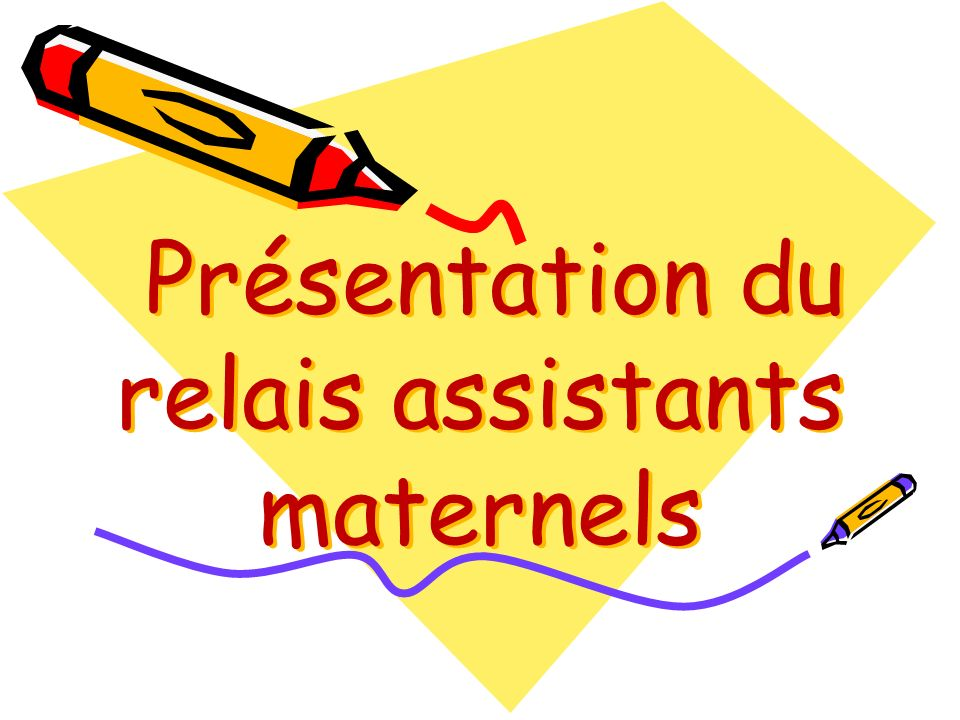 Présentation du relais assistants maternels
