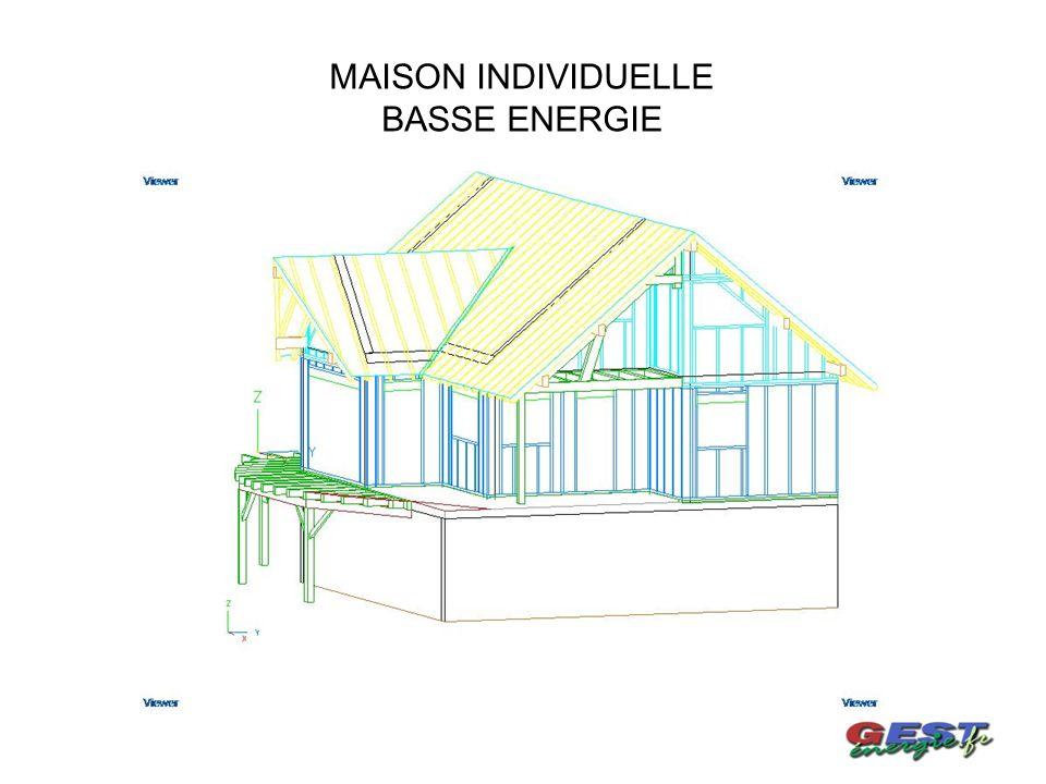 MAISON INDIVIDUELLE BASSE ENERGIE