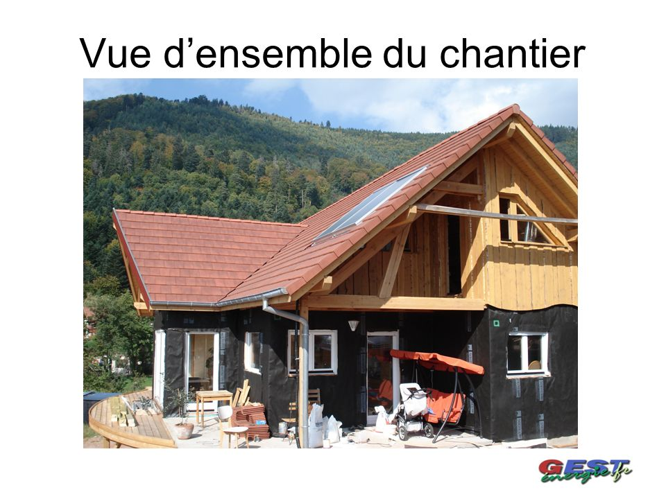 Vue d'ensemble du chantier