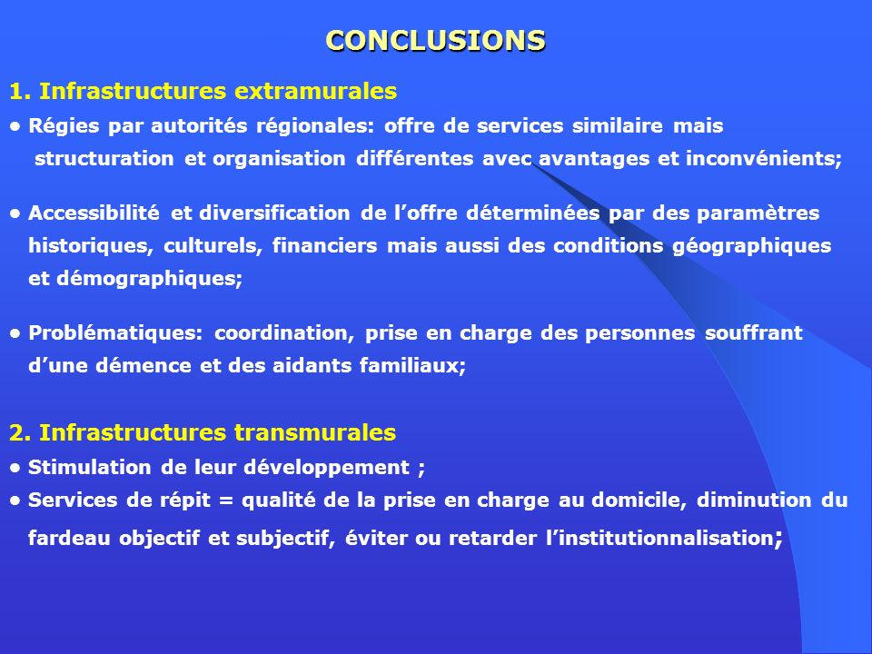 CONCLUSIONS 1. Infrastructures extramurales