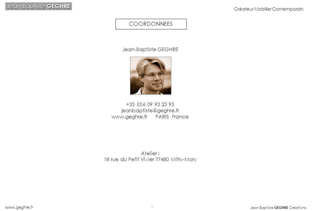 COORDONNEES Jean-Baptiste GEGHRE +33 (0)6 09 93 25 93