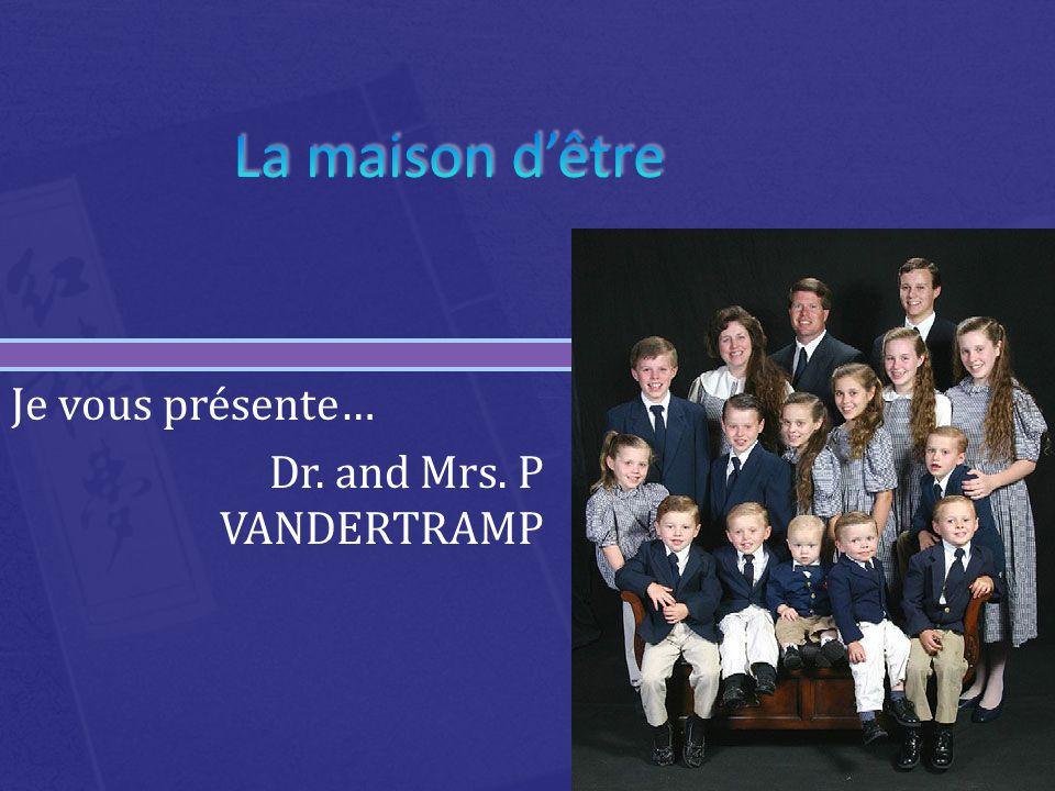 Je vous présente… Dr. and Mrs. P VANDERTRAMP