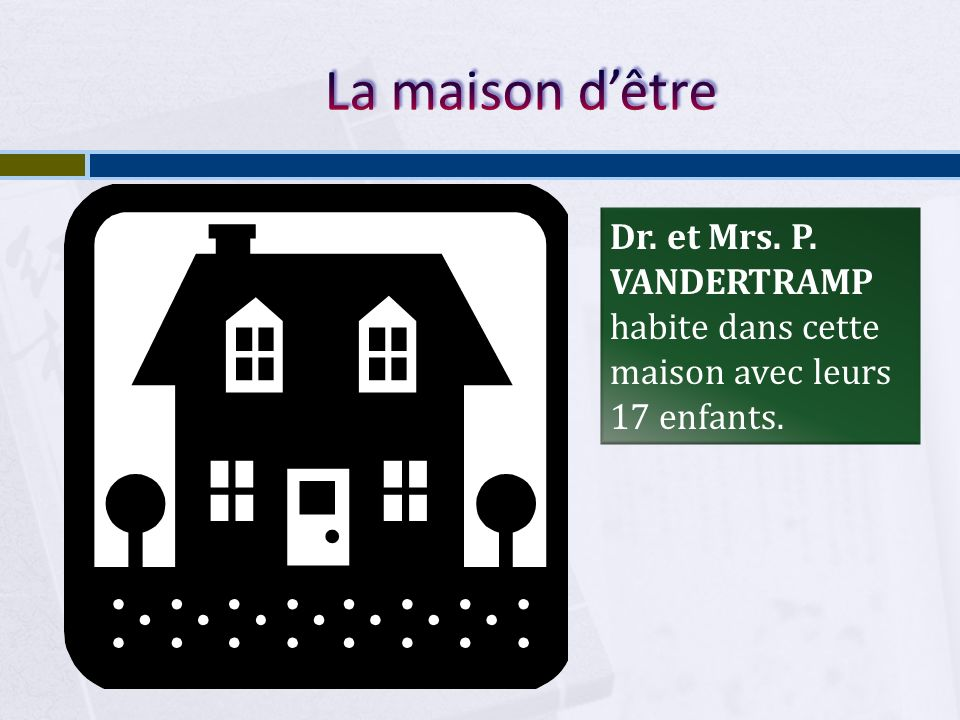 La maison d'être Dr. et Mrs. P. VANDERTRAMP habite dans cette maison avec leurs 17 enfants.