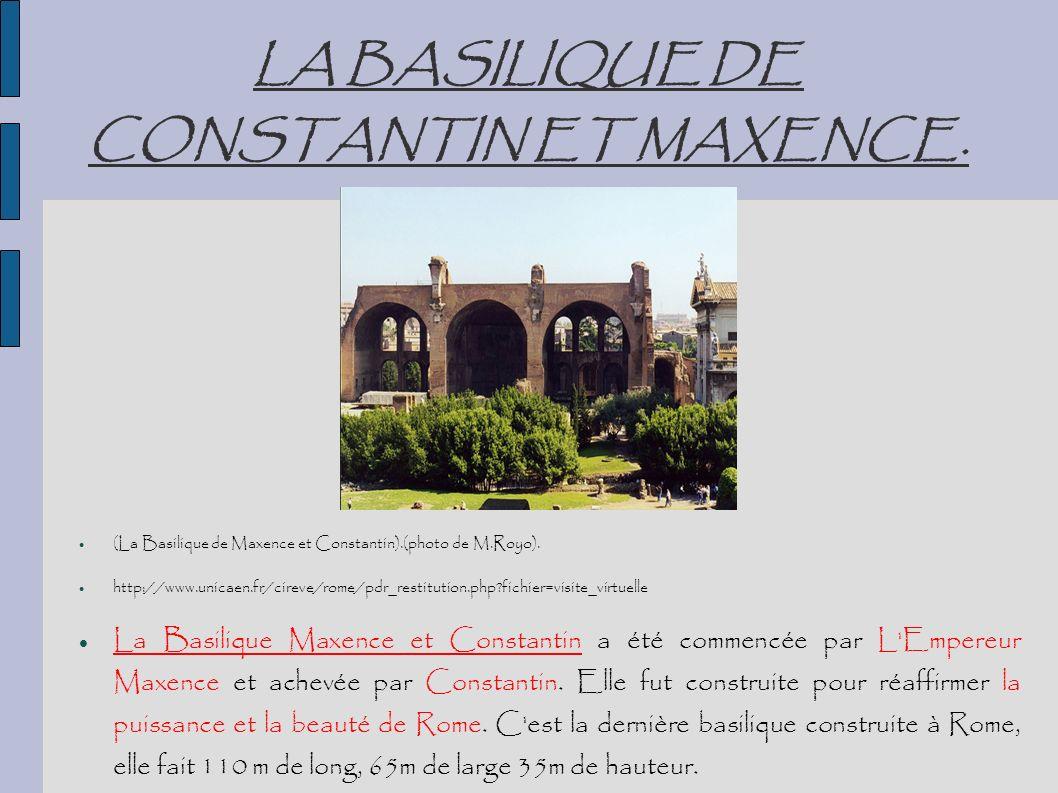 LA BASILIQUE DE CONSTANTIN ET MAXENCE.