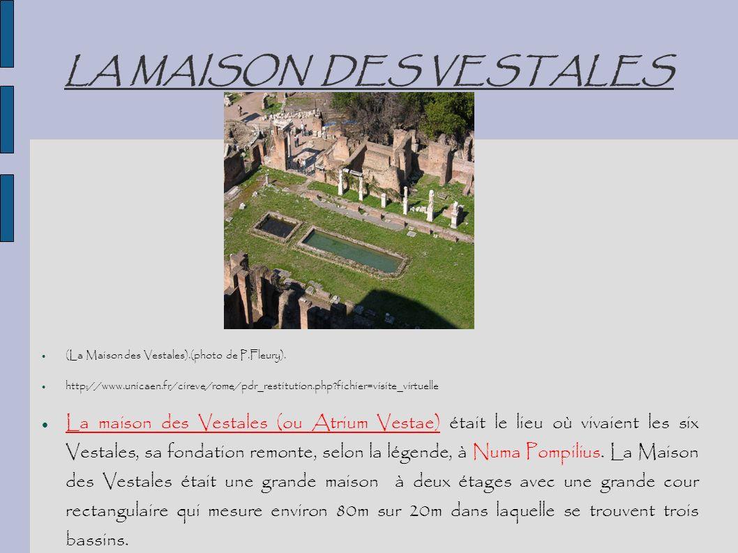 LA MAISON DES VESTALES (La Maison des Vestales).(photo de P.Fleury). http://www.unicaen.fr/cireve/rome/pdr_restitution.php fichier=visite_virtuelle.