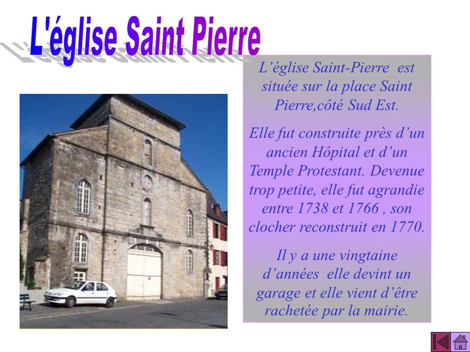 L église Saint Pierre L'église Saint-Pierre est située sur la place Saint Pierre,côté Sud Est.