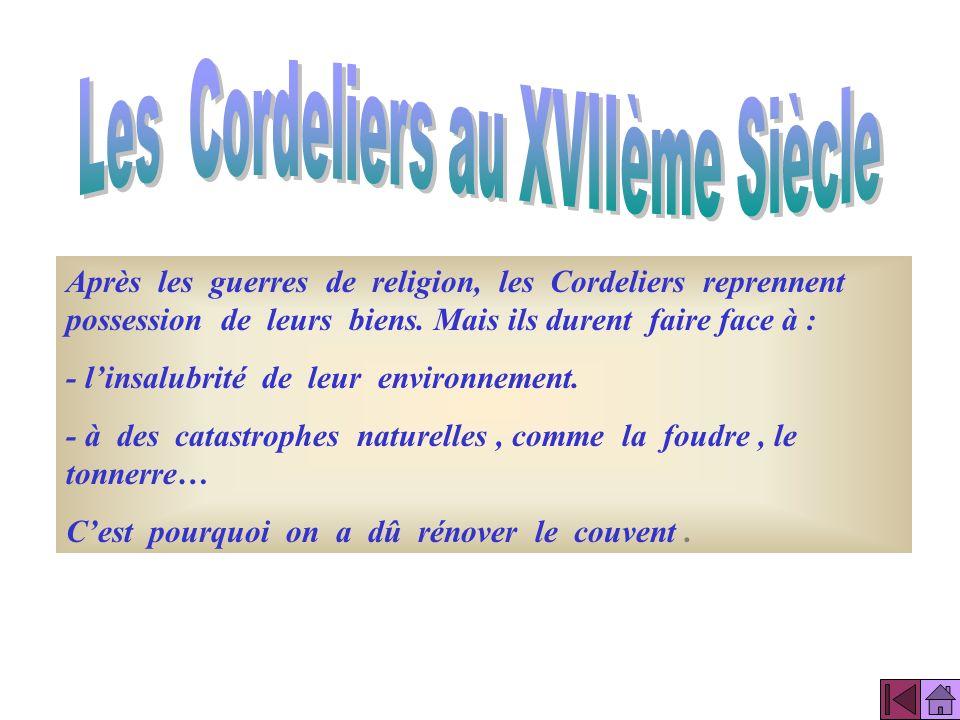 Les Cordeliers au XVIIème Siècle