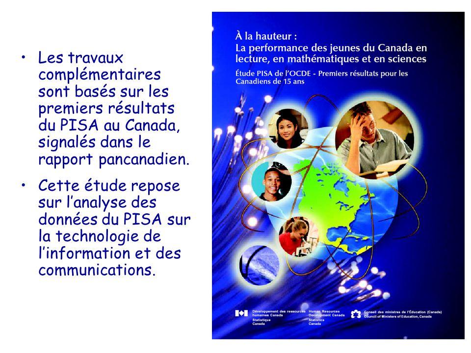 Les travaux complémentaires sont basés sur les premiers résultats du PISA au Canada, signalés dans le rapport pancanadien.