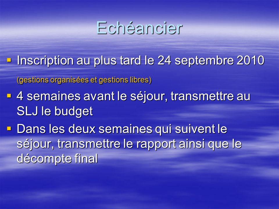Echéancier Inscription au plus tard le 24 septembre 2010