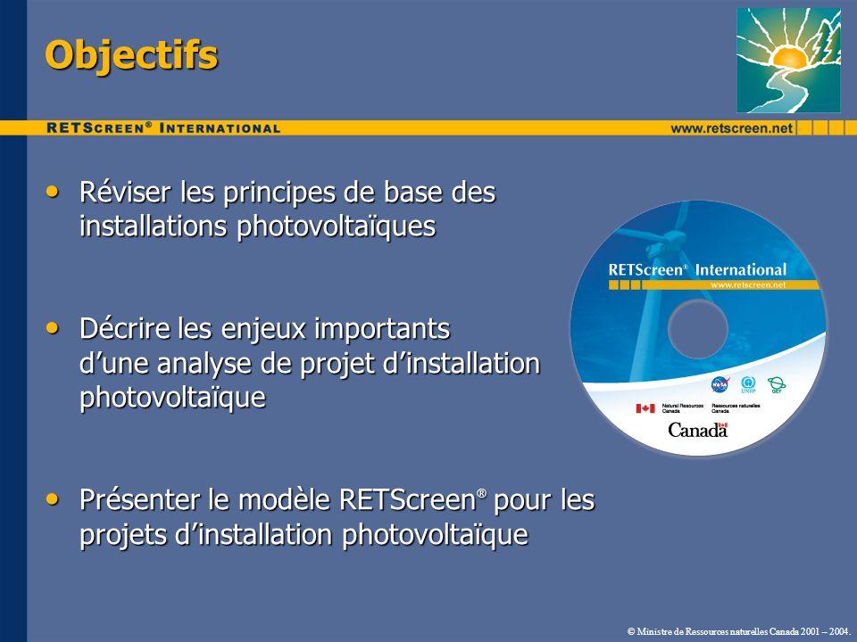 Objectifs Réviser les principes de base des installations photovoltaïques.