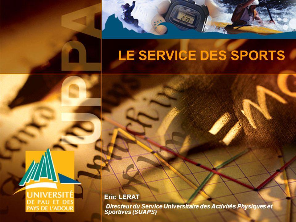 LE SERVICE DES SPORTS Eric LERAT