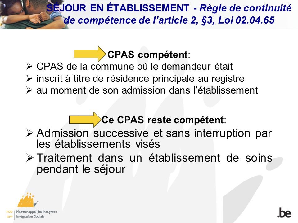 Ce CPAS reste compétent: