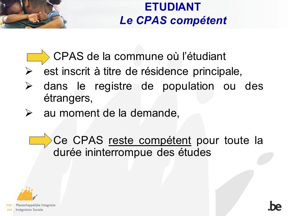ETUDIANT Le CPAS compétent