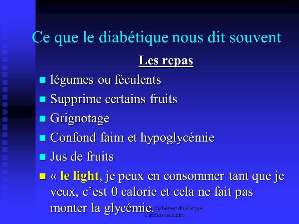 Ce que le diabétique nous dit souvent