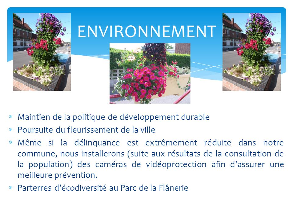 ENVIRONNEMENT Maintien de la politique de développement durable
