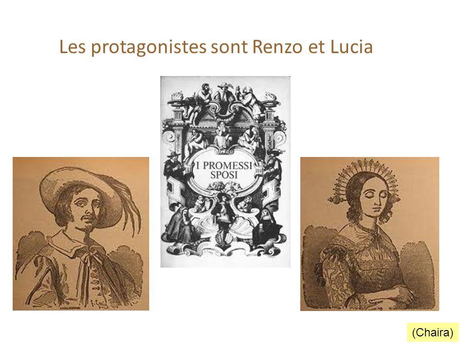 Les protagonistes sont Renzo et Lucia