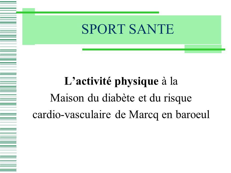 SPORT SANTE L'activité physique à la Maison du diabète et du risque