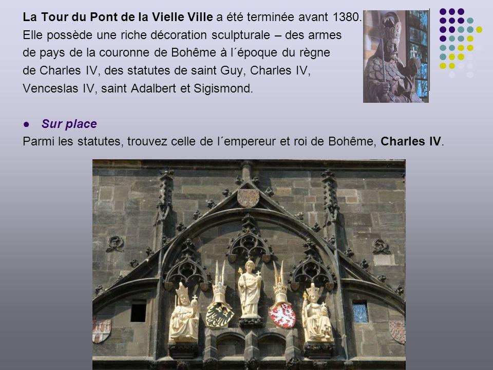 La Tour du Pont de la Vielle Ville a été terminée avant 1380