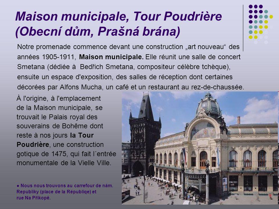 Maison municipale, Tour Poudrière (Obecní dům, Prašná brána)
