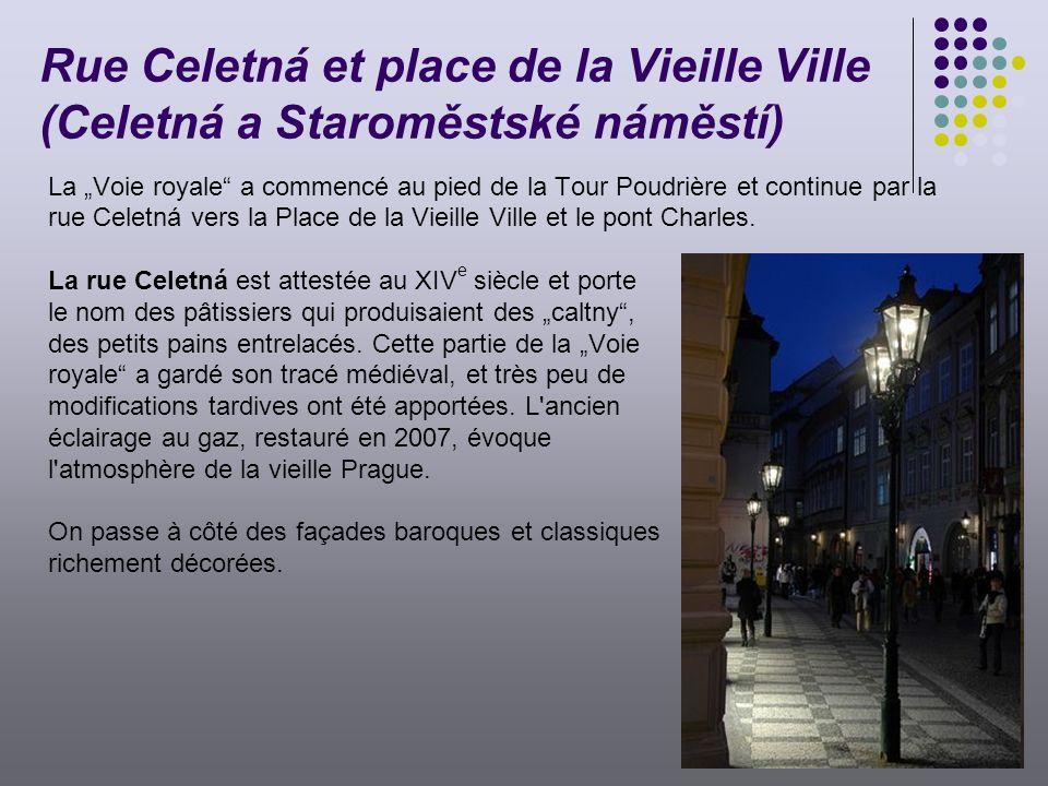 Rue Celetná et place de la Vieille Ville (Celetná a Staroměstské náměstí)