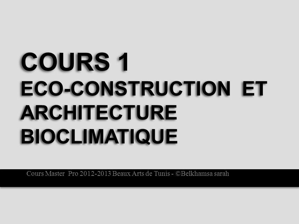 Cours 1 Eco-construction et architecture bioclimatique