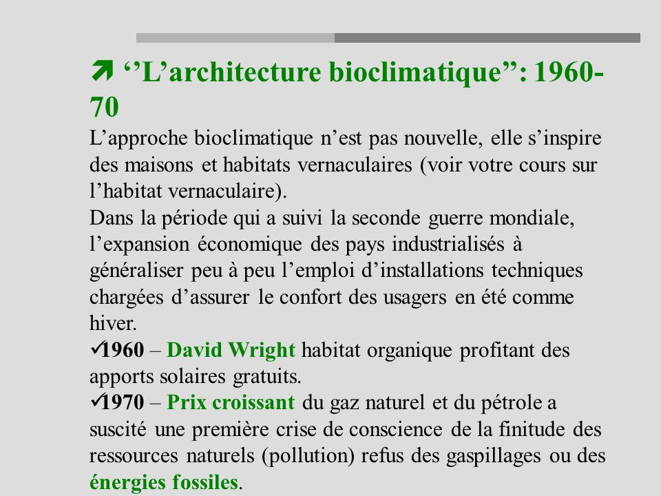 ''L'architecture bioclimatique'': 1960-70
