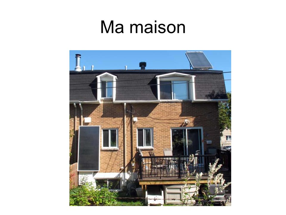 Ma maison
