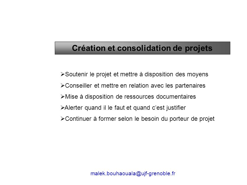 Création et consolidation de projets