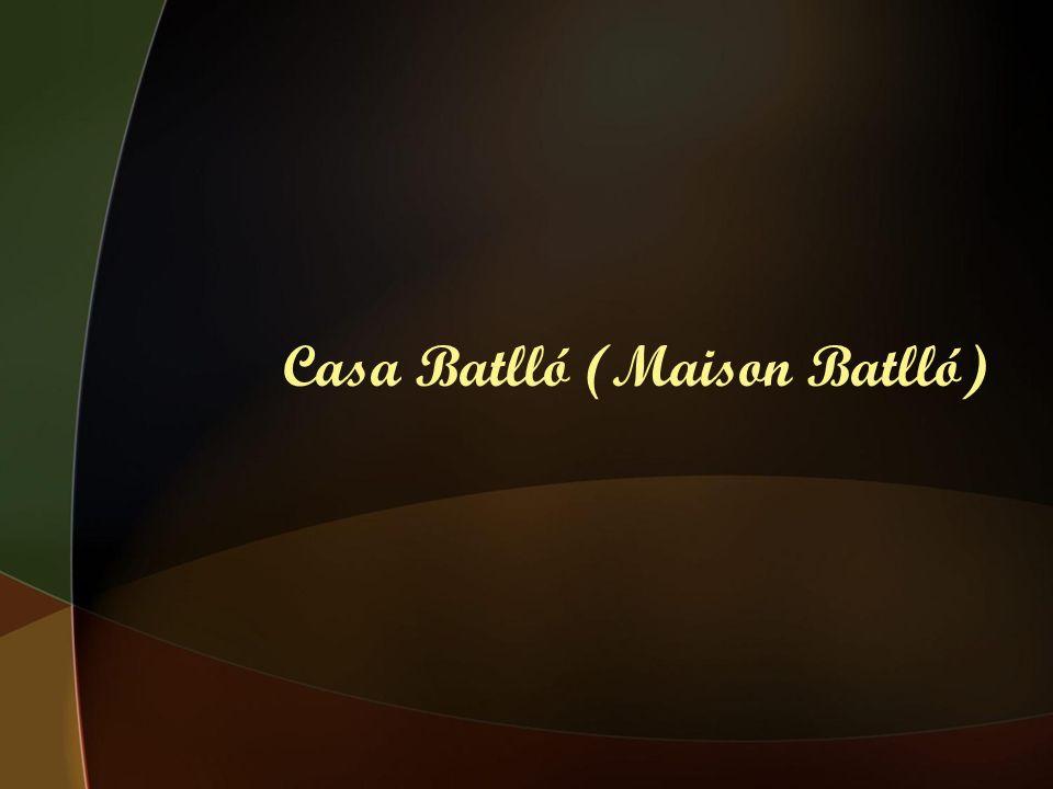 Casa Batlló (Maison Batlló)