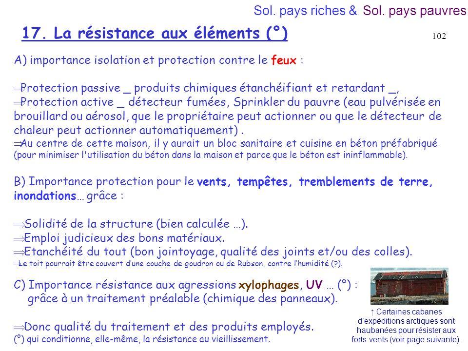 17. La résistance aux éléments (°)
