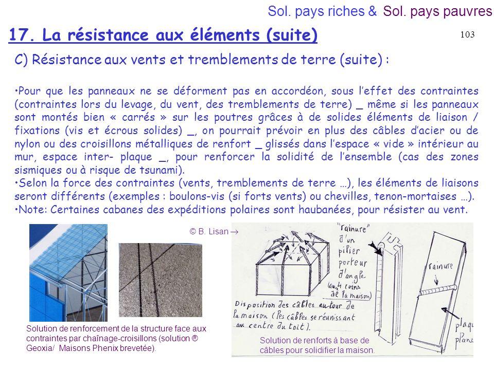 17. La résistance aux éléments (suite)