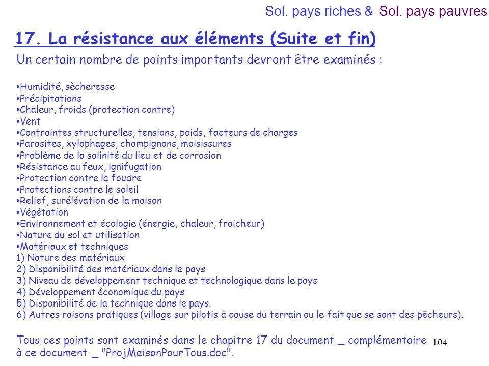 17. La résistance aux éléments (Suite et fin)