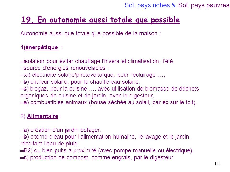 19. En autonomie aussi totale que possible