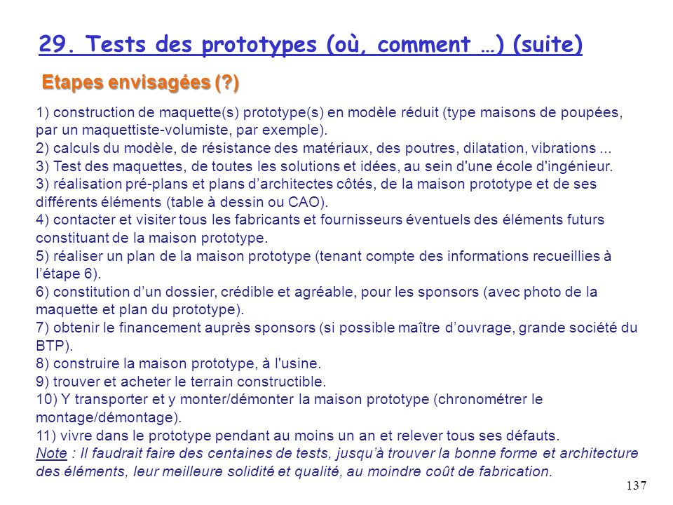 29. Tests des prototypes (où, comment …) (suite)