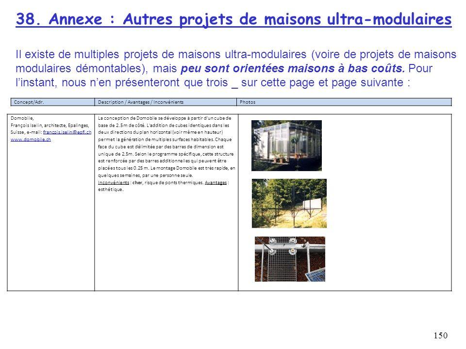 38. Annexe : Autres projets de maisons ultra-modulaires