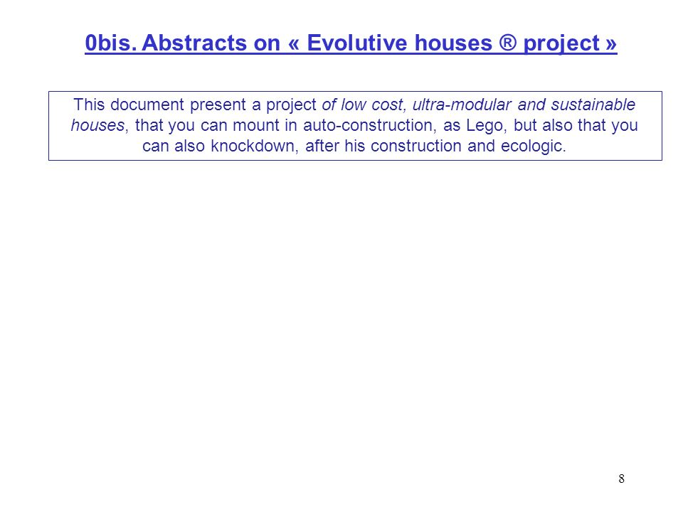0bis. Abstracts on « Evolutive houses ® project »