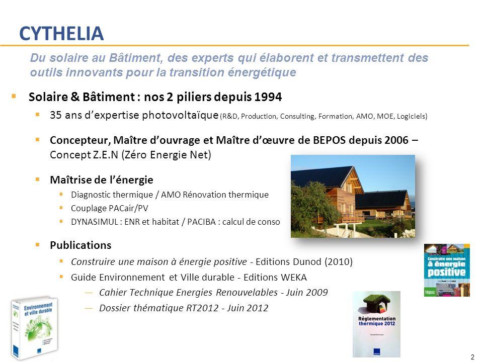CYTHELIA Solaire & Bâtiment : nos 2 piliers depuis 1994