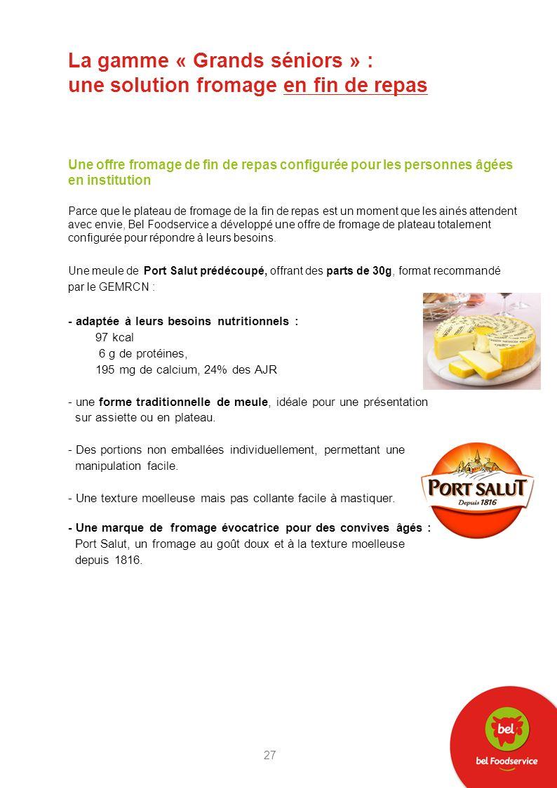 La gamme « Grands séniors » : une solution fromage en fin de repas