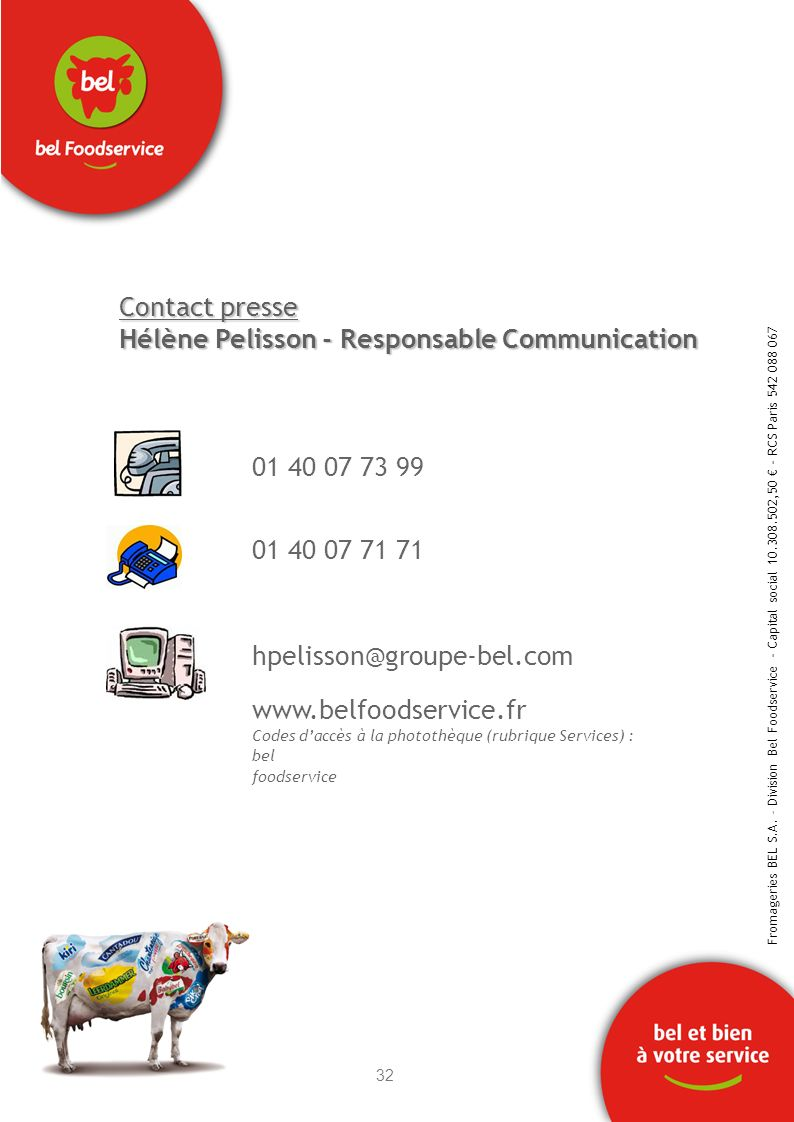 Contact presse Hélène Pelisson - Responsable Communication