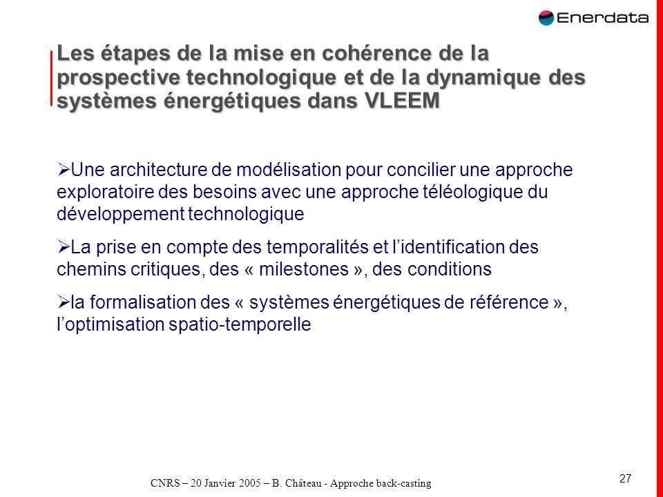 CNRS – 20 Janvier 2005 – B. Château - Approche back-casting