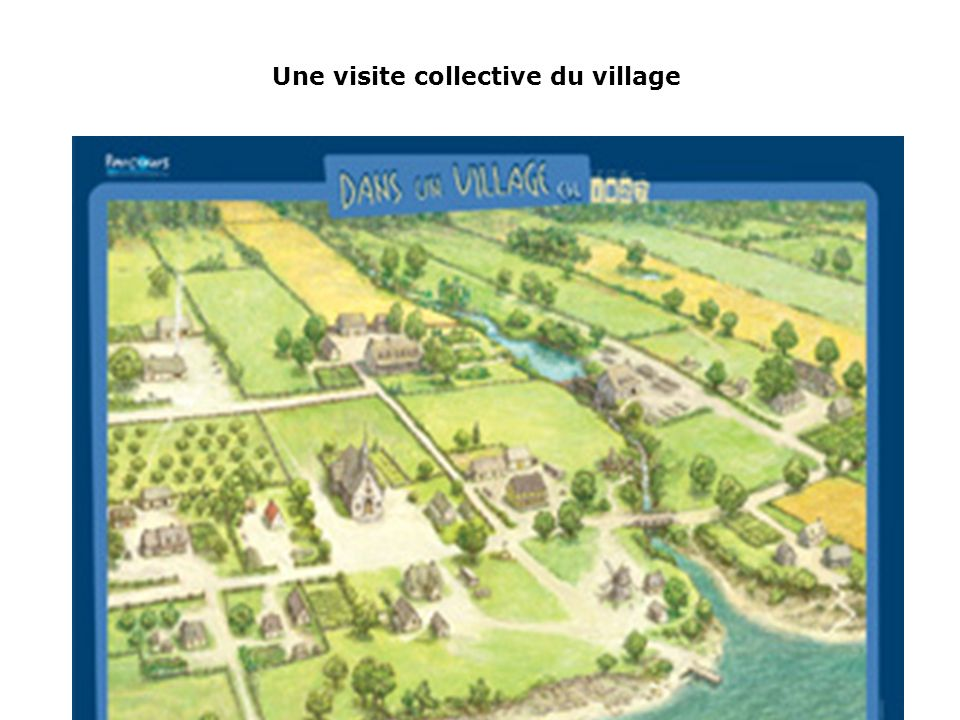 Une visite collective du village