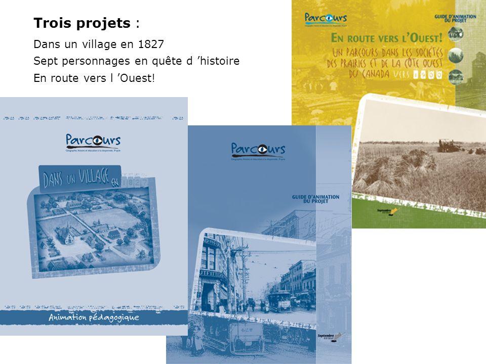 Trois projets : Dans un village en 1827