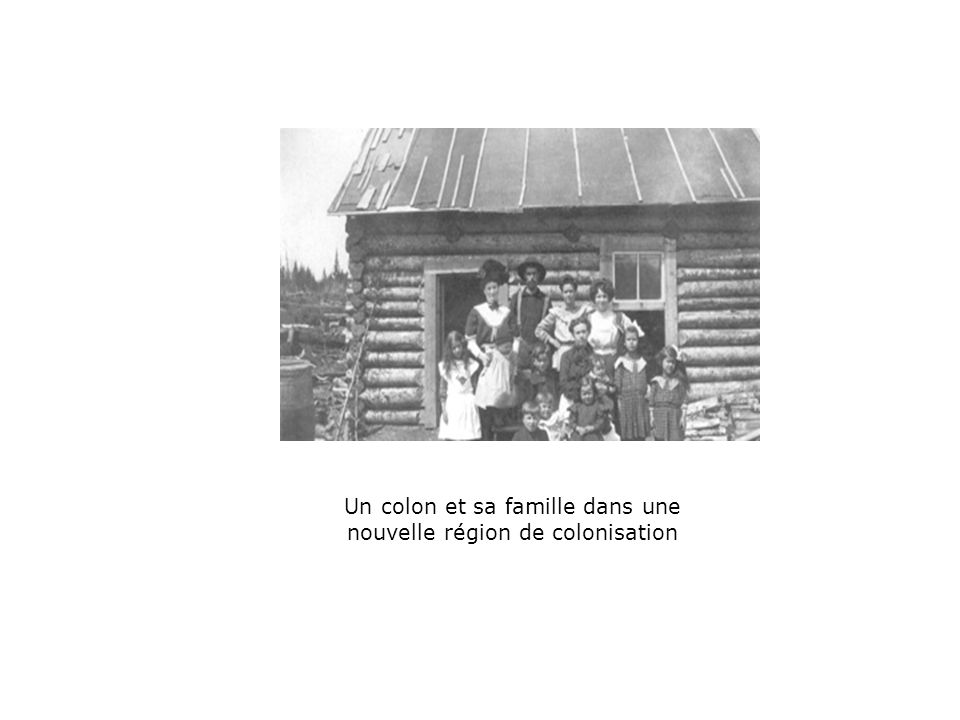 Un colon et sa famille dans une nouvelle région de colonisation