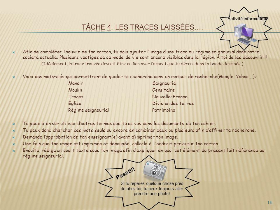 TÂCHE 4: Les traces laissées….